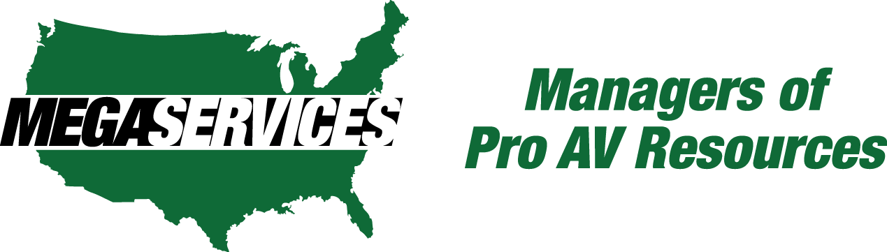 Mega Services, LLC AV Project Managers & Technician Resource